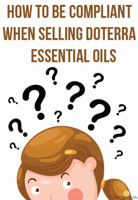 How to Be Compliant When Selling doTERRA Essential Oils