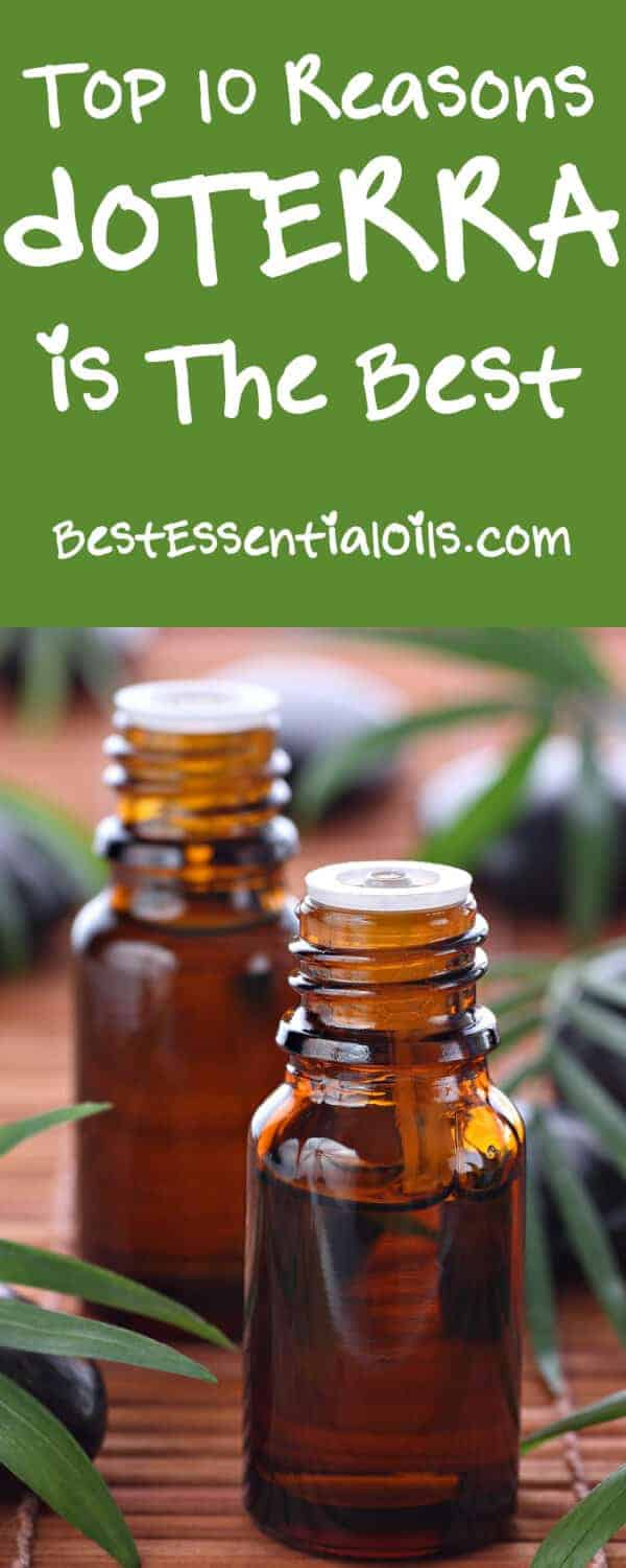 Top 10 Reasons doTERRA is The Best Essential Oils Company