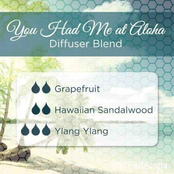 You Had Me at Aloha doTERRA Diffuser Blend