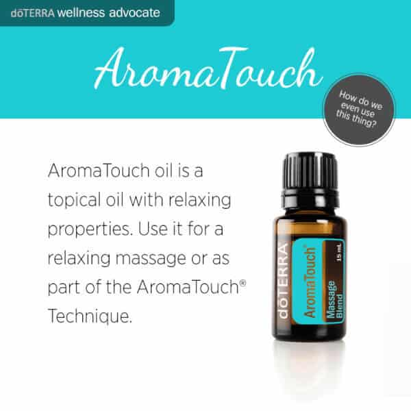 How to Use doTERRA AromaTouch