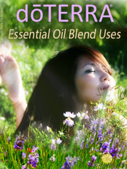 doTERRA Blends - Essential Oil Uses