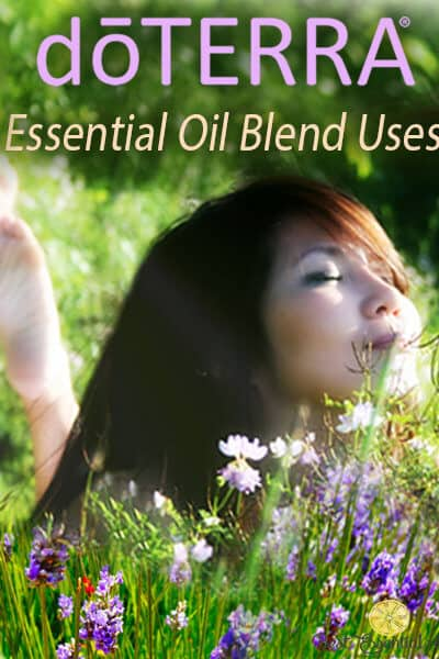 doTERRA Blends – Essential Oil Uses
