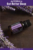 Try These Best doTERRA Oils for Sleep and Get Better Sleep Tonight