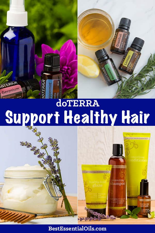 doTERRA Essential Oils to Support Healthy Hair