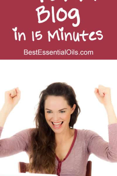 How to Start Your Own doTERRA Blog in 15 Minutes